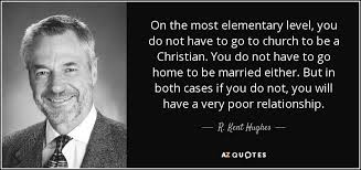 Godly Relationship Quotes Best TOP 48 QUOTES BY R KENT HUGHES AZ Quotes