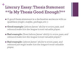 the paragraph literary essay eng d what is the purpose of a   literary essay thesis statement is my thesis good enough a