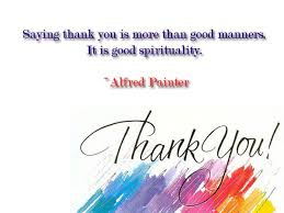 Saying Thank You Quotes Mesmerizing Thank You Quotes Saying Thank You Is More Then Good Manners