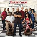 Barbershop: The Next Cut [Original Motion Picture Soundtrack]