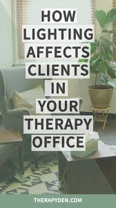 Therapy Office Decor 17 Best Ideas About Therapy Office Decor On Pinterest Office Den
