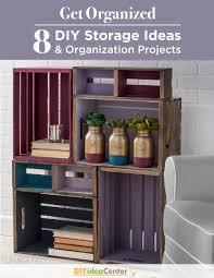 Diy Organization Get Organized 8 Diy Storage Ideas And Organization Projects