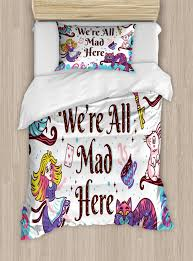 alice in wonderland duvet cover set twin size we are all mad here e with caterpillar white rabbit cheshire cat decorative 2 piece bedding set with 1