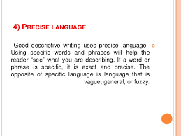 descriptive essay writing 7 4 precise language good descriptive