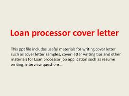 loanprocessorcoverletter 140228015225 phpapp02 thumbnail 4jpgcb1393552384 sample resume for loan processor