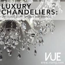 luxury chandeliers shedding light on 2016 top brands