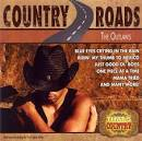The Outlaws: Country Roads