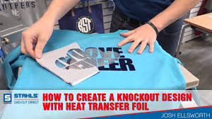 Heat Transfer Designs How To Create A Knockout Design With Heat Transfer Foil