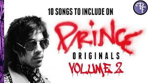 "10 Songs to Include on <b>Prince</b> ""<b>Originals</b>"" Volume <b>2</b> - YouTube"