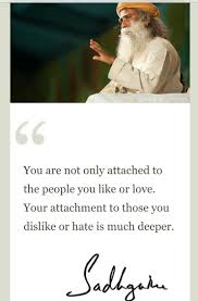 Attachments Sadhguru Quotes Motivational Quotes Me Quotes Quotes