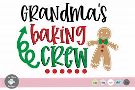 Browse our christmas images, graphics, and designs this site uses cookies. Christmas Svg Grandmas Baking Crew Svg Christmas Clipart By Jae Marie Digital Designs Thehungryjpeg Com