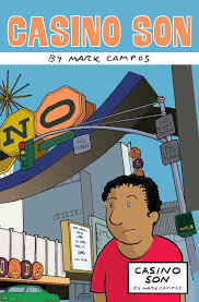 """The Enduring Cartooning Legacy Of One Gone Far Too Soon : Mark Campos'  """"Casino Son"""" – Ryan C.'s Four Color Apocalypse"""