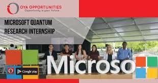 Microsoft Internship Apply Microsoft Quantum Research Internship Oya Opportunities