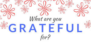 Image result for what are you grateful for
