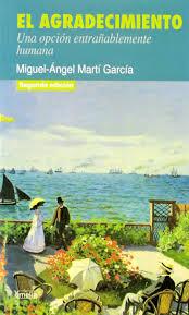 El Agradecimiento Una Opcion Entrablemente Humana Miguel Angel