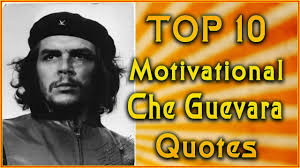 Che Guevara Famous Quotes