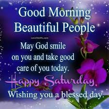 Beautiful Saturday Morning Quotes Best Of Good Morning Beautiful People Happy Saturday Quote Pictures Photos