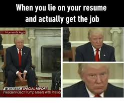 When You Lie On Your Resume And Actually Get The Job Moments Ago Beauteous How To Lie On A Resume