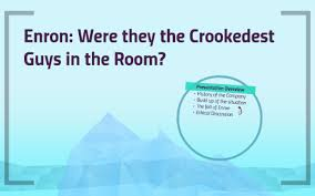 Enron Were They The Crookedest Guy In The Room By William