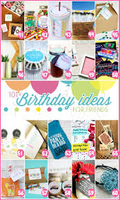 homemade presents for friends birthday birthday presents for a friend 101 birthday gift ideas for your