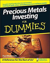 Precious Metals Investing For Dummies® eBook: Paul ... - Amazon.com