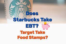 does starbucks take ebt target take