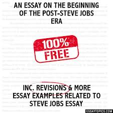 essay on the beginning of the post steve jobs era an essay on the beginning of the post steve jobs era