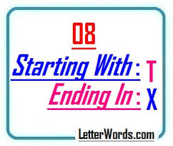 Eight Letter Words Starting With T And Ending In X Letters In Word