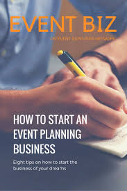 how to work from home as an event planner how to work to 8 ideas on how to start an event planning business