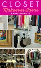 how to turn your closet into a space you love for just 50 love this