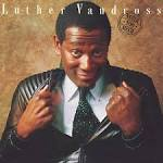 Never Too Much album by Luther Vandross