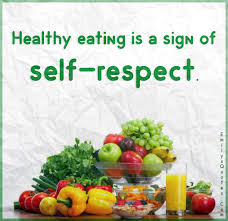 Eating Healthy Quotes Amazing Healthy Eating Is A Sign Of Selfrespect Popular Inspirational
