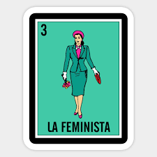 Every image has a name and an assigned number, but the number is usually ignored. La Feminista Mexican Loteria Card Mexican Loteria Bingo Card Sticker Teepublic Uk