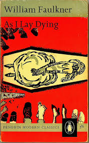 brad watson s top ten list net as i lay dying by william faulkner 1930 the bundrens of yoknapatawpha county have a simple task to transport their mother s body by wagon to her
