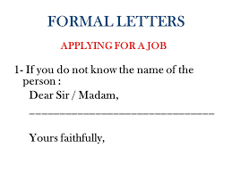 Letter dear sir madam yours sincerely        Original   Formal Letter Writing Use correct layout Dear Sir Madam  Yours faithfully   Dear Mr Smith  Yours sincerely