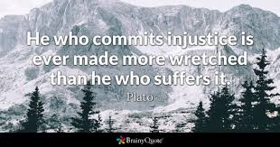Injustice Quotes Stunning Injustice Quotes BrainyQuote