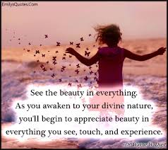 Appreciating Beauty Quotes Best of Quotes About Appreciate Beauty 24 Quotes