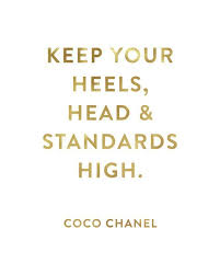 High Quotes New Quotes Keep Your Heels Head Standards High
