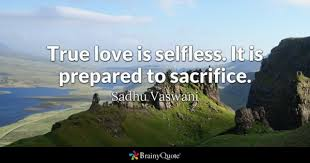 Sacrifice Quotes BrainyQuote Unique Quotation About Love And Sacrifice