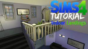 Small Picture Sims 4 Tutorial 4 Indoor Landings YouTube
