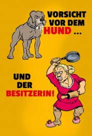 Vorsicht Vor Dem Hund Und Der Besitzerin Lustig Blechschild