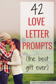 love letter prompts perfect for valentine s birthdays and anniversaries through to see