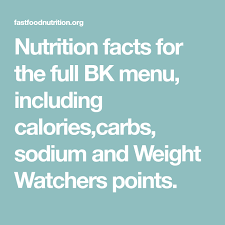 Dq Nutrition Chart Nutrition Facts For The Full Bk Menu Including Calories
