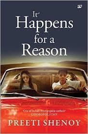 description of it happens for a reason le it happens for a reason author preeti shenoy isbn 9