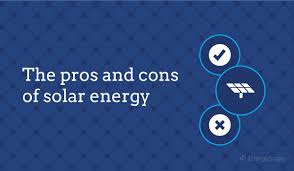 Wind Power Pros And Cons Chart Solar Energy Pros And Cons 2019 Top Benefits Drawbacks