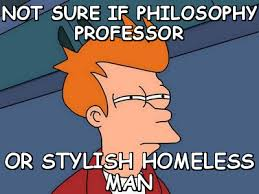 Not sure if philosophy professor or stylish homeless man (Futurama ... via Relatably.com