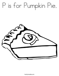 Small Picture P is for Pumpkin Pie Coloring Page Twisty Noodle