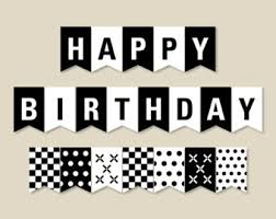 Black And White Banner Printable Party Banner Happy Birthday For