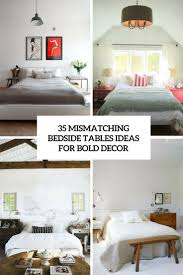 Mismatched Bedroom Furniture 35 Mismatching Bedside Tables Ideas For Bold Decor Digsdigs