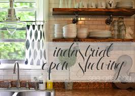 Open Shelf Kitchen See Girls Blog Industrial Open Shelving